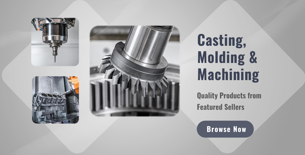 Casting, Molding & Machining | TradeAsia